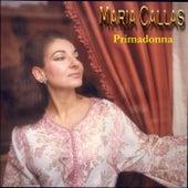 Primadonna by Maria Callas