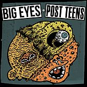 Post Teens / Big Eyes by Various Artists