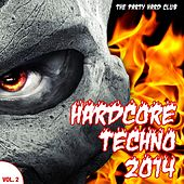 Hardcore Techno 2014, Vol. 2 (The Party Hard Club) by Various Artists