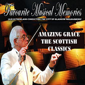 Amazing Grace - The Scottish Classics by City Of Glasgow Philharmonic