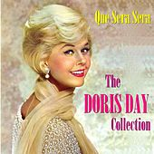 Que Sera Sera: The Doris Day Collection by Doris Day