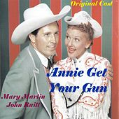Annie Get Your Gun by Mary Martin