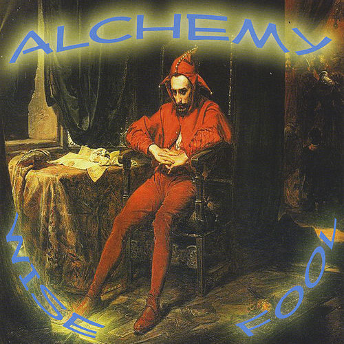 Wise Fool by Alchemy