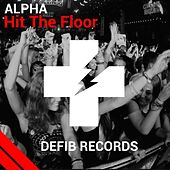 Hit the Floor by Alpha