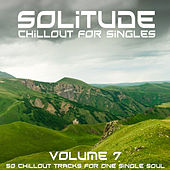 Solitude, Vol. 7 (Chillout for Singles) by Various Artists