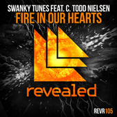 Fire In Our Hearts by Swanky Tunes