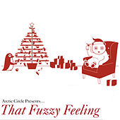 That Fuzzy Feeling by Various Artists