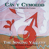 Can Y Cymoedd / The Singing Valleys by Various Artists