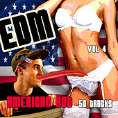 EDM, American Hot - 50 Tracks, Vol. 4 von Various Artists