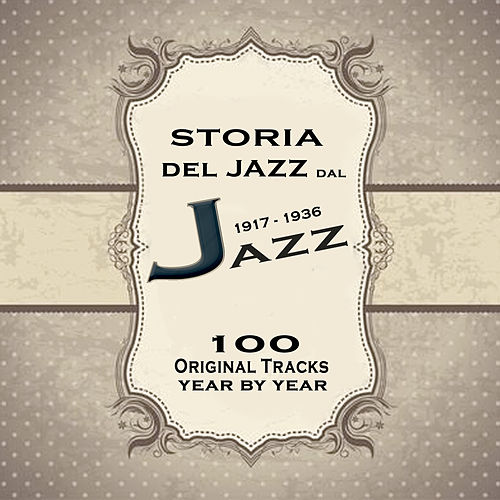 Storia del Jazz dal 1917 al 1936: Enciclopedia del jazz Vol.1 by Various Artists