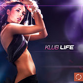Klub Life by Various Artists