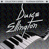 Collector's Series - Platinum Edition: Duke Ellington by Duke Ellington
