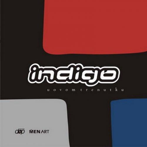 U ovom trenutku by Indigo