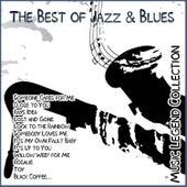 The Best of Jazz & Blues - Music Legend Collection von Various Artists