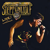 Live in Louisville by Steppenwolf