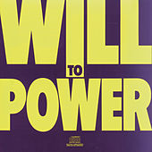 Will To Power by Will To Power