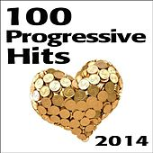 100 Progressive Hits 2014 by Various Artists