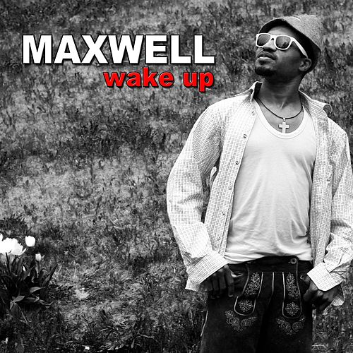 Maxwell - Wake up by Maxwell