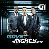 Move in a Mighty Way by Gi