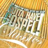 Gotta Have Gospel! Classics von Various Artists