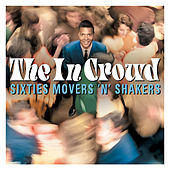 The in Crowd: Sixties Movers 'N' Shakers von Various Artists
