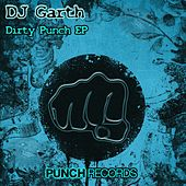 Dirty Punch EP by DJ Garth