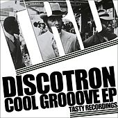 Cool Grooove EP by Discotron