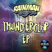 Thunderclap EP by Rain Man