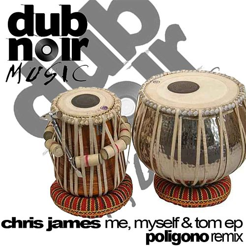 My Myself And Tom EP by Chris James