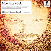 Moonface - Gold by Various Artists
