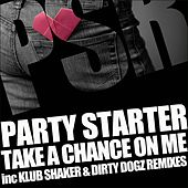 Take A Chance On  Me by The Party Starter