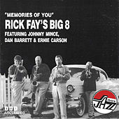 Memories Of You by Rick Fay
