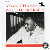 A Sense Of Direction by Walt Dickerson