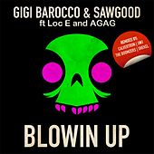 Blowin Up by Gigi Barocco