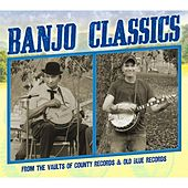 Banjo Classics from the Vaults of County Records & Old Blue Records by Various Artists