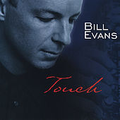Bill Evans Touch by Bill Evans