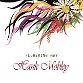 Flowering May von Hank Mobley