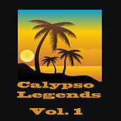 Calypso Legends Vol. 1 by Various Artists