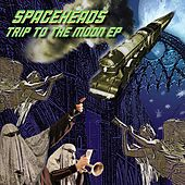 Trip to the Moon EP by Spaceheads