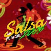 Salsa Pa' La Calle 2005 by Various Artists