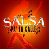 Salsa Pa' La Calle Platinum by Various Artists