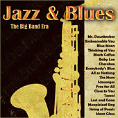 Jazz & Blues - The Big Band Era von Various Artists