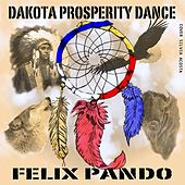 Dakota Prosperity Dance by Felix Pando