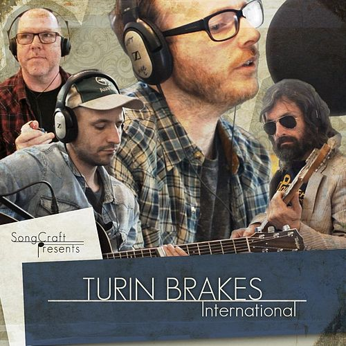 International by Turin Brakes
