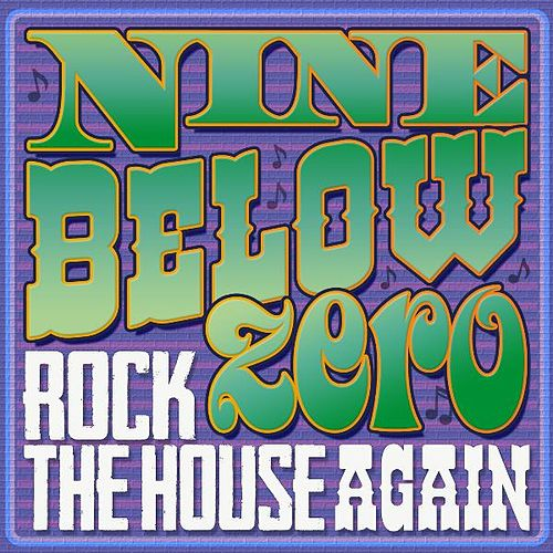 Rock the House Again by Nine Below Zero