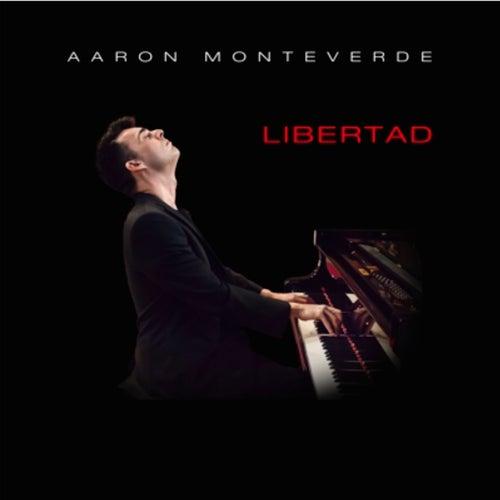 Libertad by Aaron Monteverde