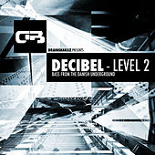 Decibel - Level 2 by Various Artists