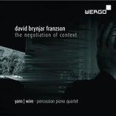 David Brynjar Franzson: The Negotiation of Context by Yarn