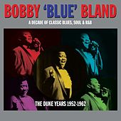 The Duke Years 1952-1962 von Bobby Blue Bland