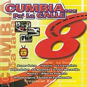 Cumbia Pa' La Calle by Various Artists